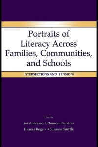 portraits-of-literacy-across-families-communities-and-schools-intersections-and-tensions